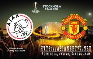Prediksi Bola Ajax Vs Manchester United Final Europa League 25 Mei 2017 Asianbet77