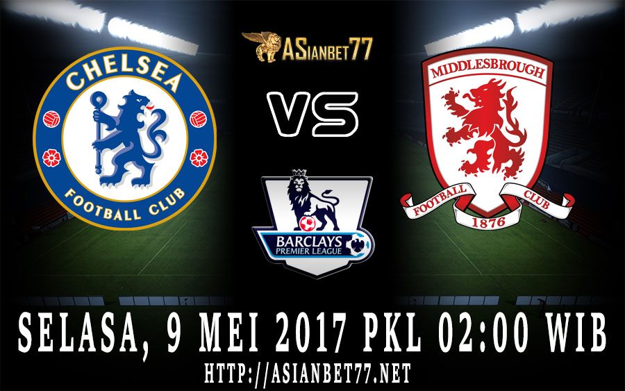 Prediksi Bola : Chelsea Vs Middlesbrough 9 Mei 2017