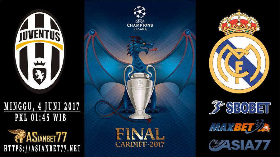 Prediksi Bola Juventus Vs Real Madrid Final Liga Champions 2017 Asianbet77