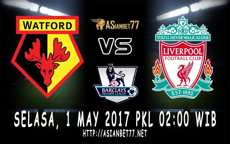 Prediksi Bola : Watford Vs Liverpool 2 April 2017